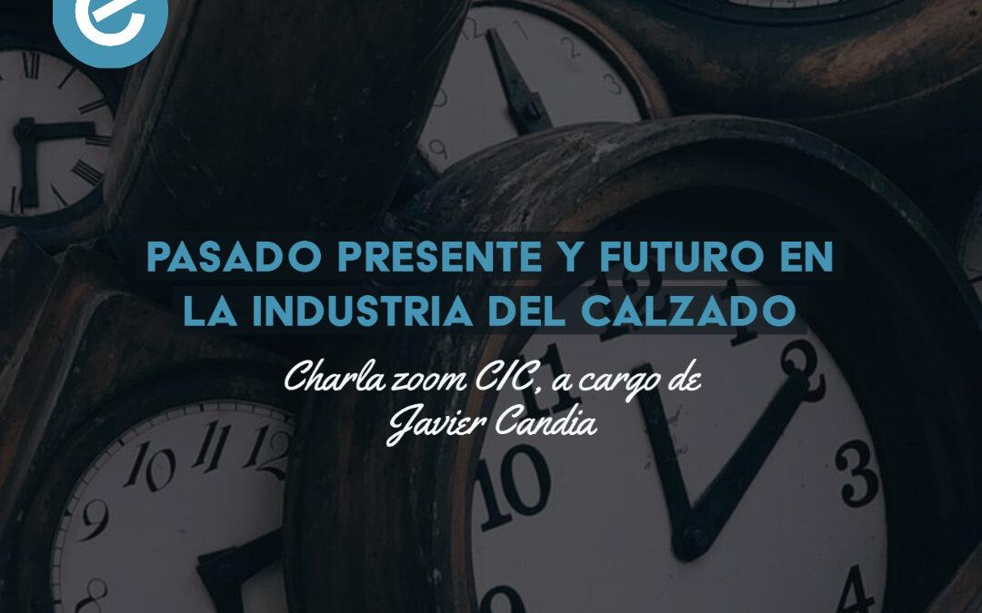 Pasado Presente y Futuro en la Industria del Calzado